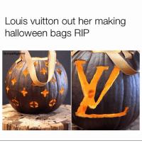 This how them rich kids trick or treat 😂😂😂🎃: Louis vuitton out her making  halloween bags RIP  IG:mystikgamez This how them rich kids trick or treat 😂😂😂🎃