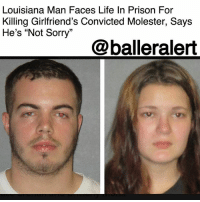 "Arguing, Dating, and Life: Louisiana Man Faces Life In Prison For  Killing Girlfriend's Convicted Molester, Says  He's ""Not Sorry""  @balleralert Louisiana Man Faces Life In Prison For Killing Girlfriend's Convicted Molester, Says He's ""Not Sorry"" – blogged by @MsJennyb ⠀⠀⠀⠀⠀⠀⠀ ⠀⠀⠀⠀⠀⠀⠀ On Thursday, a Louisiana man was found guilty on charges of second-degree murder after he admitted to killing the man who molested his girlfriend. ⠀⠀⠀⠀⠀⠀⠀ ⠀⠀⠀⠀⠀⠀⠀ According to reports, the incident occurred in July 2015. Brittany Monk, the girlfriend, testified in court that she and her boyfriend, Jace Crehan, broke into the convicted molester's trailer and tried to scare him. However, things took a turn for the worse after she sprayed cologne in Robert Noce Jr.'s face. ⠀⠀⠀⠀⠀⠀⠀ ⠀⠀⠀⠀⠀⠀⠀ As she stood before the court, Monk said she told Noce, who was convicted of sexually assaulting Monk for nine years, that he ruined her life. She said her boyfriend then instructed her to get a knife, to which she complied, retrieving the ""biggest"" knife she could find. Crehan then used the knife to stab Noce repeatedly, just before wrapping a belt around Noce's neck, using his foot to pull it tighter. After the struggle, the two threw Noce's body in a 55-gallon container and threw the knife in a lake. Days later, Daily News reports, Crehan admitted to the murder, as he believed the justice system ""failed"" his girlfriend. ⠀⠀⠀⠀⠀⠀⠀ ⠀⠀⠀⠀⠀⠀⠀ The incident occurred just days after Noce pleaded no contest to sexually molesting Monk while he was dating her mother. However, Crehan said he was ""not sorry"" for his actions, in fact, he revealed that he felt ""a lot better."" ⠀⠀⠀⠀⠀⠀⠀ ⠀⠀⠀⠀⠀⠀⠀ Although Crehan's attorney attempted to argue that his actions were in passion, prosecutors said they were ""vigilante"" justice, adding that, ""We do not live in a country where we as a society are allowed to take the law into our own hands and do justice."" As a result, a jury found Crehan guilty of second-degree murder, he is now facing life in prison. ⠀⠀⠀⠀⠀⠀⠀ ⠀⠀⠀⠀⠀⠀⠀ Monk, on the other hand, pleaded guilty to manslaughter earlier this year and is facing 40 years in prison."