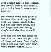 What makes a man commit to one woman