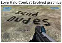 Halo, Memes, and Evolve: Love Halo Combat Evolved graphics  IGE Great for a 15 year old game. Follow me for more! @PolarSaurusRex)