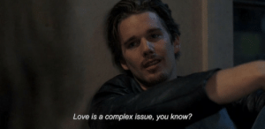 Complex, Love, and You: Love is a complex issue, you know?