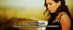 """https://iglovequotes.net/: LOve is fragile  And we're not always its best caretakers"""" https://iglovequotes.net/"""