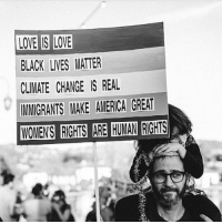 LOVE IS LOVE  BLACK LIVES MATTER  CLIMATE CHANGE IS REAL  IMMIGRANTS MAKE AMERICA GREAT  WOMENS RCHS ARE HUMAN RIGHUS 🙌