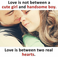 You should connect 💯❤️ Follow @_dekhbhai_: Love is not between a  cute girl and handsome boy.  Love is between two real  hearts. You should connect 💯❤️ Follow @_dekhbhai_