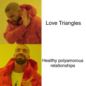 Ass, Dumb, and Love: Love Triangles  Healthy polyamorou:s  relationships tetheredfeather:I read this and was like….. wait but I love triangles…. what's wrong with triangles….. but then I realized I'm a dumb ass and that this post is not about the shape.