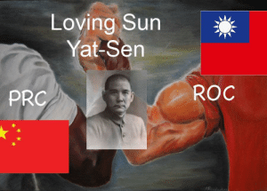 Father of the nation: Loving Sun  Yat-Sen  ROC  PRC Father of the nation