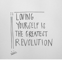 Revolution, Greatest, and The Greatest:   LOVING  YOURCELF I  THE GREATEST  REVOLUTION