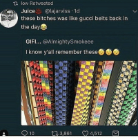 If you wore these, I hope you get recruited into WW3 and get 1440 trickshotted by friendly fire: low Retweeted  Juice @lajarviss.ld  these bitches was like gucci belts back in  the day  GIFI.. @AlmightySmokeee  I know y'all remember these  3,861 4,512 If you wore these, I hope you get recruited into WW3 and get 1440 trickshotted by friendly fire