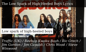 Low Spark Of The High Heeled Boys Lyrics Traffic Only on