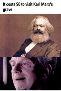 He could save others from capitalism, but not himself  https://twitter.com/_baron17 https://www.youtube.com/channel/UCUgFuaWymz4JhihTObPEFWw: lt costs $6 to visit Karl Marx's  grave  fronic. He could save others from capitalism, but not himself  https://twitter.com/_baron17 https://www.youtube.com/channel/UCUgFuaWymz4JhihTObPEFWw