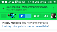 Drawception: LTE  t il  4G  Drawception - Miscommunication Dr...  https://drawception.com  Happy Holidays The new and improved  Holiday color palette is now on available!