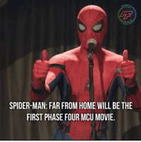 Memes, Movies, and Spider: LTF  SPIDER-MAN: FAR FROM HOME WILL BE THE  FIRST PHASE FOUR MCU MOVIE, |- Well the trailer didn't disappoint so I reckon far from from will be one of the best spidey movies yet🤷🏻‍♂️ 🕷-|