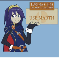 Practically true: LUCI NAS TIPS  ON HOW TO SMASH  USE MARTH Practically true