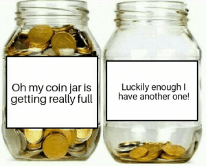What can I say, I love collecting coins: Luckily enough I  have another one!  Oh my coin jar is  getting really full What can I say, I love collecting coins