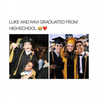 Dude, Girl Memes, and Old: LUKE AND RAVI GRADUATED FROM  HIGHSCHOOL I FEEL SO OLD DUDE