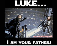 """Memes, May the 4th, and 🤖: LUKE. """"  WWW.REALMICK FOLLY.com  I AM YOUR FATHER! MAY THE 4th BE WITH YOU An oldie, but a goodie."""
