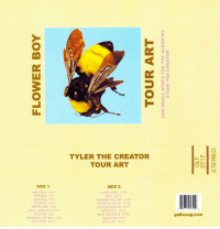 two weeks real quick, on sale friday: Lul  TYLER THE CREATOR  TOUR ART  SIDE 1:  SIDE 2:  SAN FRAN 10/3  FRESNO 11  CLEVELAND 11/12  NYC 11/13  WORCESTER, MA 11/15  SAYREVILLE, NJ 11/16  SEATTLE 113  EUGENE 1114  PORTLAND 11  SALT LAKE CITY 11/7  DENVER 118  KANSAS CITY, MD 11  ST LOUIS 11/1  LANCASTER PA 11/1  NORFOLK 11/18  NEW ORLEANS 11/20  HOUSTON 11/2  DALLAS 11/22  golfwang.com two weeks real quick, on sale friday