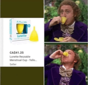 Thanks, I hate Willy Wonka: Lunette  CA$41.25  Lunette Reusable  Menstrual Cup - Yello.  Seller Thanks, I hate Willy Wonka