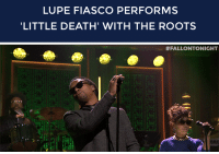 """<p>You&rsquo;re gonna be listening to <a href=""""http://www.nbc.com/the-tonight-show/segments/113691"""" target=""""_blank"""">Lupe Fiasco&rsquo;s &ldquo;Little Death&rdquo; (with a little help from The Roots and Nikki Jean)</a> all day!</p>: LUPE FIASCO PERFORMS  LITTLE DEATH' WITH THE ROOTS   #FALLONTONIGHT  Rt <p>You&rsquo;re gonna be listening to <a href=""""http://www.nbc.com/the-tonight-show/segments/113691"""" target=""""_blank"""">Lupe Fiasco&rsquo;s &ldquo;Little Death&rdquo; (with a little help from The Roots and Nikki Jean)</a> all day!</p>"""