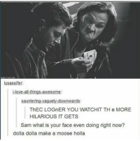 spn Supernatural spnfamily jaredpadalecki jensenackles mishacollins sam dean winchesters castiel destiel fandom ship otp: lusassifer:  i-love-all-things-awesome:  sauntering-vaguely-downwards:  ThECLOGnER YOU WATCHIT TH e MORE  HILARIOUS IT GETS  Sam what is your face even doing right now?  dolla dolla make a moose holla spn Supernatural spnfamily jaredpadalecki jensenackles mishacollins sam dean winchesters castiel destiel fandom ship otp