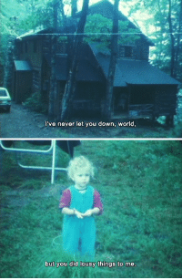 Saw, Tumblr, and Blog: l've never let you down, worid,   but you did lousy things to me. lostinpersona: As I Was Moving Ahead Occasionally I Saw Brief Glimpses of Beauty, Jonas Mekas (2000)