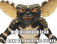 Lmao, Fear, and This: M CHILDHOOD FEAR  CANT GET OVER THIS FUCKER My childhood fear lmao
