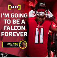 'M GOING  TO BE A  FALCON  FOREVER  JULIO JONES  ATLANTA FALCONS WR  NFL ATL for life. 🛩 https://t.co/3tNMVc7Aph