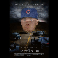 Memes, Run, and Mark Wahlberg: M. NIG H T S H Y A M A L A N  MARK WAHLBERG  THE  HAPPENING  JUNE 13 Cubs top prospect Ian Happ hit a home run in his first game since being called up. The HAPPening has begun