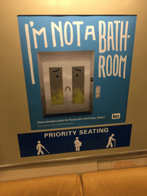 College, Bart, and California: M NOTA BAIH  ROOM  bai  Keep elevators clean for those who need them. Okay?  at California College of the Arts  Designed by n Chiee for 80  PRIORITY SEATING  EMERGENCY  DOOR RELEASE The absolute state of BART