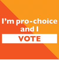 We're pro-choice. We vote. And we will fight to protect #RoevWade.: 'm pro-choice  and I  VOTE We're pro-choice. We vote. And we will fight to protect #RoevWade.