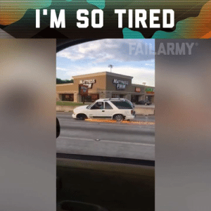 Dude, Memes, and Army: 'M SO TIRED  ARMY  MATTRESS  FIRM Time to change your tires, dude.