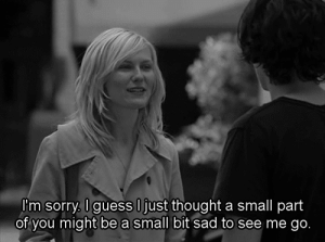 Sorry, Guess, and Http: 'm sorry, I guess Ujust thought a small part  of you might be a small bit sad to see me go http://iglovequotes.net/