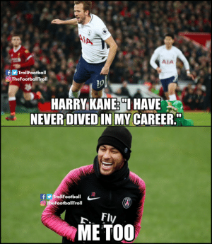 "😬😅 https://t.co/CrNLGjOSL1: MA  AIA  TrollFootball  O TheFootballTroll  10  HARRY KANE ""IHAVE  NEVER DIVED IN MY CAREER""  10  fy TrollFootball  O TheFootballTroll  ART  Fly  МЕ ТОО 😬😅 https://t.co/CrNLGjOSL1"