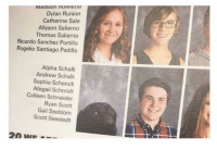 "Http, Thomas, and Catherine: Maaison nowiette  Dylan Runion  Catherine Sale  Allyson Salierno  Thomas Salierno  Ricardo Sanchez Portillo  Rogelio Santiago Padilla  Alpha Schalk  Andrew Schalk  Sophia Schenck  Abigail Schmidt  Colleen Schneider  Ryan Scott  Gail Seablom  Scott Seestedt <p>They had his service dog put in the yearbook via /r/wholesomememes <a href=""http://ift.tt/2xHEZ3F"">http://ift.tt/2xHEZ3F</a></p>"