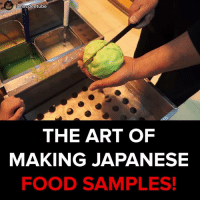 Memes, 🤖, and Japanese Food: macdee tube  THE ART OF  MAKING JAPANESE  FOOD SAMPLES! This is making me hungry. #onedip