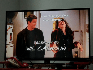 Fire, Friends, and Captioned: mach ine-gun-fire-  ike Taughter Whoever captioned this episode of Friends was spot on.