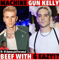 So MachineGunKelly and GEAZY are beefing over Halsey...🐸☕️: MACHINE  GUN KELLY  IG: @JamesJeffersonJ  BEEF WITH G EAZY!? So MachineGunKelly and GEAZY are beefing over Halsey...🐸☕️