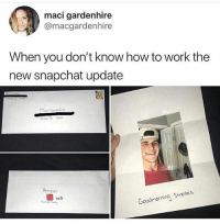 Mailman gonna be adding everyone on snap 😂😂 • Follow @thesavageposts for funny content daily: maci gardenhire  @macgardenhire  When you don't know how to work the  new snapchat update  Mack Gande  DS T 752  20台  Goodmornina Streas Mailman gonna be adding everyone on snap 😂😂 • Follow @thesavageposts for funny content daily