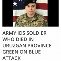 "The soldier who died in Afghanistan's Uruzgan Province Saturday morning was identified as Cpl Joseph Maciel, 20. He was in Afghanistan in support of Operation Freedom's Sentinel, according to the Army Times. Cpl Maciel died in the Tarin Kowt district of Uruzgan Province in Afghanistan in what is known as a green on blue, or insider attack (as we previously reported). Two other soldiers were wounded in the attack. The incident is under investigation, so few details are available. ""Cpl. Maciel was an excellent soldier beloved by his teammates and dedicated to our mission. He will be greatly missed by the entire Black Lion family. Our prayers are with his family and friends during this difficult time."" Lt. Col. David Conner, Maciel's battalion commander Cpl Maciel was from South Gate, California, and had been in the Army for two years. His awards include Bronze Star, the Purple Heart, the Army Achievement Medal and the Afghanistan Campaign Medal. He was part of the 1st Battalion, 28th Infantry Regiment, 3rd Infantry Division, out of Fort Benning, Georgia. The Unit is called ""Black Lions."" They posted the following on Facebook: ""Our Task Force suffered a terrible tragedy yesterday in Afghanistan resulting in the death of one of our Black Lions and the wounding of two others. All families have been notified and there were no other injuries in the attack. Our thoughts and prayers are with CPL Maciel and his Family during this time of grief. As with any combat-related death, this incident is under investigation and details will not be discussed in order to preserve the integrity of the investigation. I ask that you refrain from speculating as to how, when, or why this occurred. The Black Lion team has been fully engaged with the Families effected and will support in any way possible. Please respect their privacy during this difficult time. The Black Lion team, along with the Chain of Command of the entire 3rd Infantry Division and Fort Benning Community remain committed to our Soldiers and their Families here and abroad. There is no greater priority. Black Lions!"": MACIE  U.S. ARMY  ARMY IDS SOLDIER  WHO DIED IN  URUZGAN PROVINCE  GREEN ON BLUE  ATTACK The soldier who died in Afghanistan's Uruzgan Province Saturday morning was identified as Cpl Joseph Maciel, 20. He was in Afghanistan in support of Operation Freedom's Sentinel, according to the Army Times. Cpl Maciel died in the Tarin Kowt district of Uruzgan Province in Afghanistan in what is known as a green on blue, or insider attack (as we previously reported). Two other soldiers were wounded in the attack. The incident is under investigation, so few details are available. ""Cpl. Maciel was an excellent soldier beloved by his teammates and dedicated to our mission. He will be greatly missed by the entire Black Lion family. Our prayers are with his family and friends during this difficult time."" Lt. Col. David Conner, Maciel's battalion commander Cpl Maciel was from South Gate, California, and had been in the Army for two years. His awards include Bronze Star, the Purple Heart, the Army Achievement Medal and the Afghanistan Campaign Medal. He was part of the 1st Battalion, 28th Infantry Regiment, 3rd Infantry Division, out of Fort Benning, Georgia. The Unit is called ""Black Lions."" They posted the following on Facebook: ""Our Task Force suffered a terrible tragedy yesterday in Afghanistan resulting in the death of one of our Black Lions and the wounding of two others. All families have been notified and there were no other injuries in the attack. Our thoughts and prayers are with CPL Maciel and his Family during this time of grief. As with any combat-related death, this incident is under investigation and details will not be discussed in order to preserve the integrity of the investigation. I ask that you refrain from speculating as to how, when, or why this occurred. The Black Lion team has been fully engaged with the Families effected and will support in any way possible. Please respect their privacy during this difficult time. The Black Lion team, along with the Chain of Command of the entire 3rd Infantry Division and Fort Benning Community remain committed to our Soldiers and their Families here and abroad. There is no greater priority. Black Lions!"""