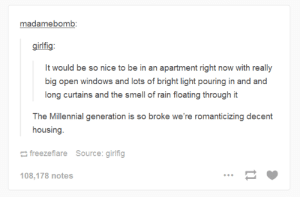 Smell, Windows, and Curtains: madamebomb:  girlfig:  long curtains and the smell of rain floating through it  The Millennial generation is so broke we're romanticizing decent  housing  freezeflare  Source: girlfig  108,178 notes An apartment with big windows