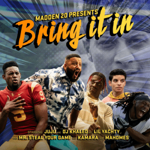 RT @EAMaddenNFL: This is a new season, this is #Madden20    Become QB1: https://t.co/kMiag9PSkl https://t.co/Jov1AbDaE6: MADDEN 20 PRESENTS  Brgitin  STARRING JUJUAND DJ KHALED  MR. STEAL YOUR GAMEAND KAMARA  LIL YACHTY  AND  AND  MAHOMES  AND RT @EAMaddenNFL: This is a new season, this is #Madden20    Become QB1: https://t.co/kMiag9PSkl https://t.co/Jov1AbDaE6