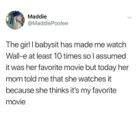 """<p>Well this certainly made me smile! via /r/wholesomememes <a href=""""https://ift.tt/2yBEjke"""">https://ift.tt/2yBEjke</a></p>: Maddie  @MaddiePoolee  The girl I babysit has made me watch  Wall-e at least 10 times so l assumed  it was her favorite movie but today her  mom told me that she watches it  because she thinks it's my favorite  movie <p>Well this certainly made me smile! via /r/wholesomememes <a href=""""https://ift.tt/2yBEjke"""">https://ift.tt/2yBEjke</a></p>"""