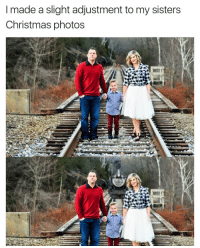 Why would they...Nevermind | More 👉 @miinute: made a slight adjustment to my sisters  Christmas photos Why would they...Nevermind | More 👉 @miinute