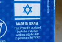Sort of political, but I like it anyways: MADE IN ISRAEL  This product is produced  by Arabs and Jews  working side-by-side  in peace and harmony  ties Sort of political, but I like it anyways