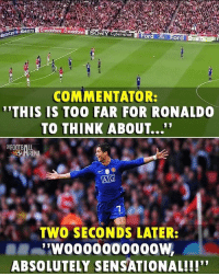 """Football, Memes, and Sensational: Maestro  SONY Cuber-shot EFor  or  COMMENTATOR:  """"THIS IS TOO FAR FOR RONALD  TO THINK ABOUT...""""  HRENA  TWO SECONDS LATER:  ABSOLUTELY SENSATIONAL!!!"""" That Goal...👌😱 🔺FREE LIVE FOOTBALL APP -> LINK IN BIO!! Follow ➡️ @thefootballarena"""