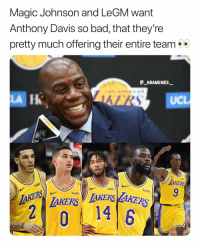 Bad, Magic Johnson, and Memes: Magic Johnson and LeGM want  Anthony Davis so bad, that they're  pretty much offering their entire team  _NBAMEMES._  LA  UCL  AKE  wish  wish  AKERS AKS9  0  14 What do you think will happen? 👀😂 - Follow @_nbamemes._