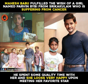 Memes, Cancer, and Girl: MAHESH BABU FULFILLED THE WISH OF A GIRL  NAMED PARVIN BYBI FROM SRIKAKULAM WHO IS  SUFFERING FROM CANCER  回Dispagevlientertai  HE SPENT SOME QUALITY TIME WITH  HER AND SHE LOOKS VERY HAPPY UPON  MEETING HER FAVORITE STAR Mahesh Babu 🙏🙏❤❤