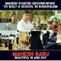 Beautiful, Memes, and School: MAHESH STARTED GROUND WORK  TO BUILT A SCHOOL IN BURRIPALEM  REEL  RTA  REAL  Dis Page  VII entertain v  MAHESH BABU  BEAUTIFUL IN AND OUT Kudos #Mahesh and #Team for all the Heartful work