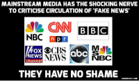 NBC Complains About Fake News, Then This Happened http://bit.ly/2fYbvFr #FakeNews: MAINSTREAM MEDIA HAS THE SHOCKING NERVE  TO CRITICISE CIRCULATION OF FAKE NEWS  CNN BBC  NBC npr  Fox CO  NEWS aOC  NEWS  NBC  channel  THEY HAVE NO SHAME  DAVIDICKE.COM NBC Complains About Fake News, Then This Happened http://bit.ly/2fYbvFr #FakeNews