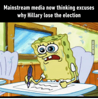 9gag, Dank, and Http: Mainstream media now thinking excuses  why Hillary lose the election Who is to blame for this? http://9gag.com/gag/aYKxzD0?ref=fbpic